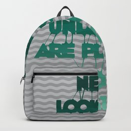 Never look back - Quote Backpack