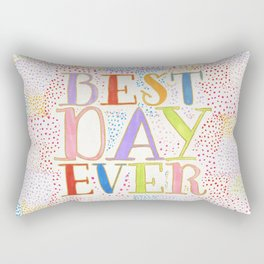 Best Day Ever + colorful dots Rectangular Pillow