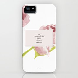 I am catastrophically in love with you. Will Herondale. Clockwork Princess. iPhone Case