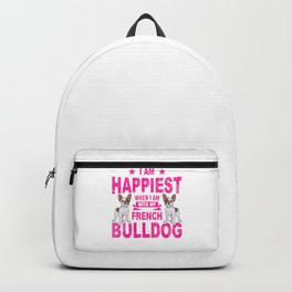 I Am Happiest When I Am With My French Bulldog mag Backpack