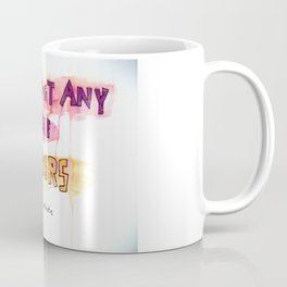 Don't Trust Them Coffee Mug