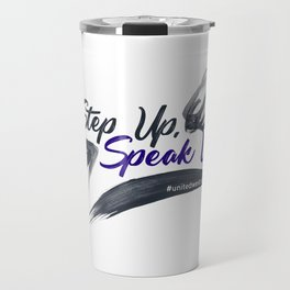 Step Up Speak Up United Unity Kneel Kneeling Travel Mug