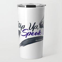Step Up Speak Up United Unity Kneel Kneeling Travel Mug