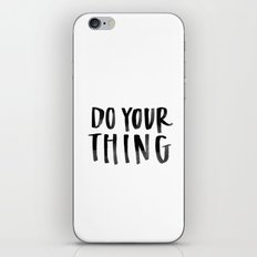 Do Your Thing iPhone & iPod Skin