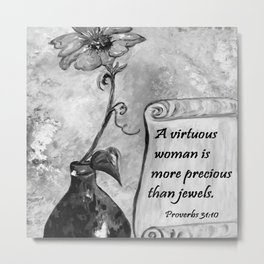A Virtuous Woman Black & White Metal Print
