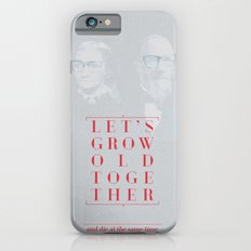 Let's grow old together iPhone 6s Slim Case