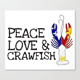 Peace, Love & Crawfish Canvas Print