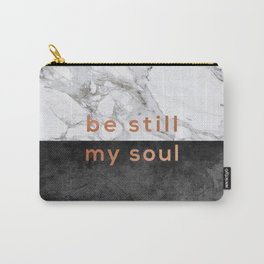 Be Still My Soul Copper Carry-All Pouch