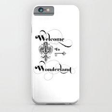 Alice In Wonderland Welcome To Wonderland Slim Case iPhone 6s