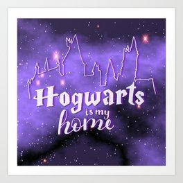 Hogwarts Is My Home Art Print