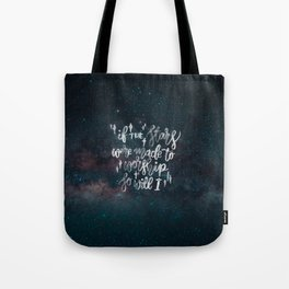 So Will I Tote Bag