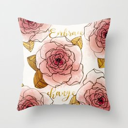 Embrace Change Throw Pillow