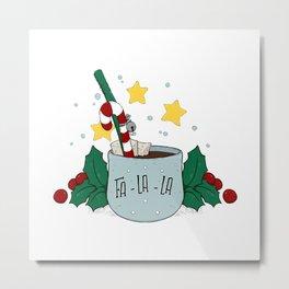 FA-LA-LA Christmas Hot Chocolate Mug Metal Print