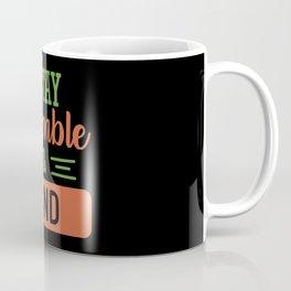 Stay humble & kind nice person saying Coffee Mug