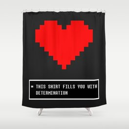 undertale determination Shower Curtain