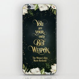 You are your own best weapon. The Winner's Kiss iPhone Skin