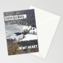 You are always in my heart Stationery Cards