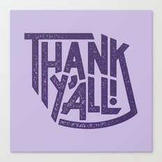 Thank Y'all! Canvas Print