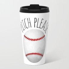 Pitch Please Travel Mug