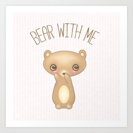 Bear With Me - Creepy Cute Teddy Art Print