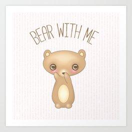 Bear With Me - Creepy Cute Teddy Art Print