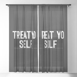 Treat Yo Self Funny Quote Sheer Curtain