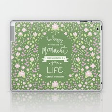Be Happy for This Momment – Omar Khayyam's Quote Laptop & iPad Skin