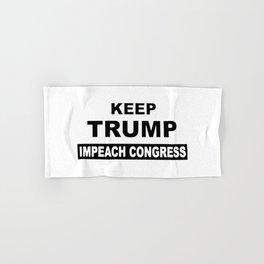 Keep Trump Impeach Congress Hand & Bath Towel