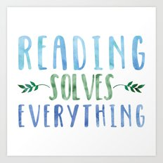 Reading Solves Everything (Green/Blue) Art Print