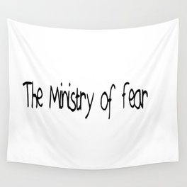 The Ministry of Fear Wall Tapestry