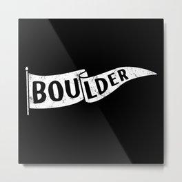 Boulder Colorado Pennant Flag B&W // University College Dorm Room Graphic Design Decor Black & White Metal Print