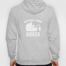 Natural Born Boxer Hoody