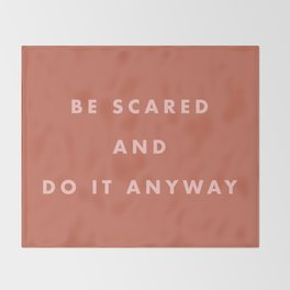 Inspirational Bravery Quote in Terra Cotta Throw Blanket