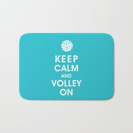 Keep Calm and Volley On (For the Love of Volley Ball) Bath Mat