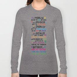 Because I Am the Teacher Long Sleeve T-shirt