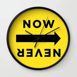NOW or NEVER (basecamp) Wall Clock
