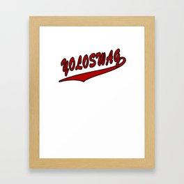 YOLOSWAG Framed Art Print