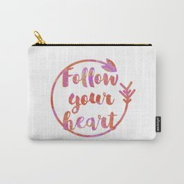 Follow Your Heart Motivational Typography Carry-All Pouch