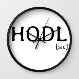 HODL [sic] famous Bitcoin reference Wall Clock