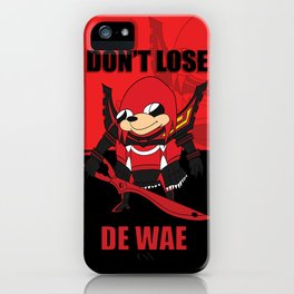 Don't Lose De Wae iPhone Case