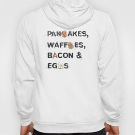 Favourite Things - Pancakes, Waffles, Bacon and Eggs Hoody