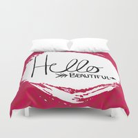 hello beautiful Duvet Covers featuring Hello Beautiful by Fat Bird Designs by Mary Baltzell