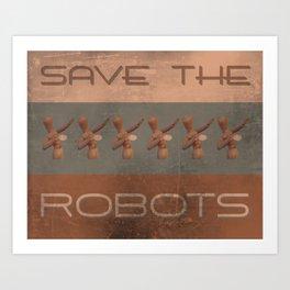 Save The Robots Art Print
