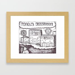 dream kirksville Framed Art Print