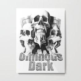 Ominous Dark Metal Print