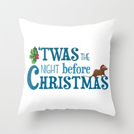 it was the night before Christmas Throw Pillow