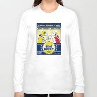 bucky Long Sleeve T-shirts featuring Beat Bucky! by Aaron Bowersock