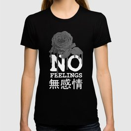 No Feelings Aesthetic Rose Flower design with japanese text product T-shirt