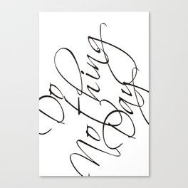 """Do Nothing"" Day #society6 #decor #buyart Canvas Print"