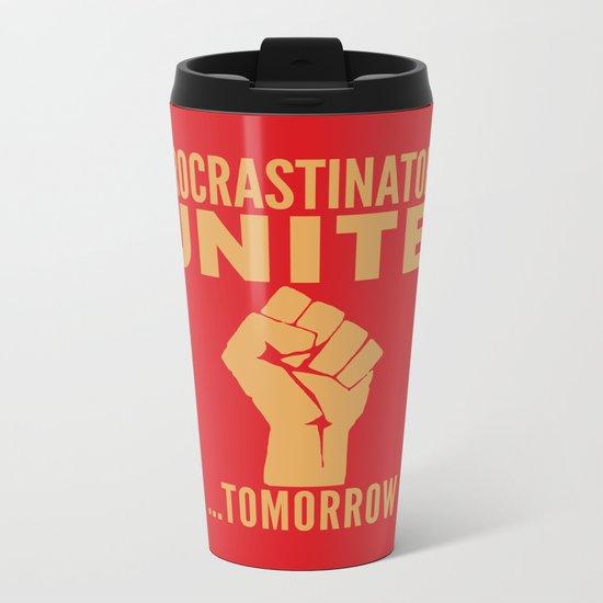 Procrastinators Unite Tomorrow (Red) Metal Travel Mug